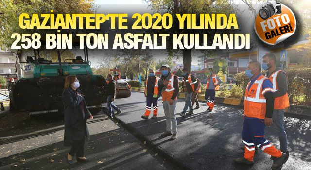 GAZİANTEP'TE 2020 VERİMLİ GEÇTİ
