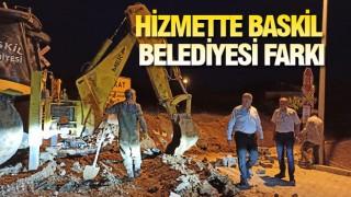 BASKİL'DE HİZMETTE GECE-GÜNDÜZ AYRIMI YOK