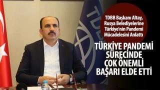 TDBB Başkanı Altay, Rusya Belediyelerine Türkiye'nin Pandemi Mücadelesini Anlattı