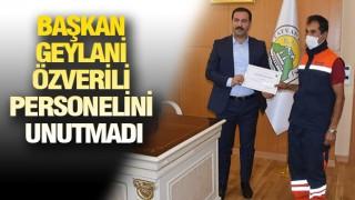 Örnek personele Başkan Geylani'den ödül