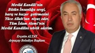 Arpaçay'da Başkan Altay, Mevlid Kandili'ni kutladı