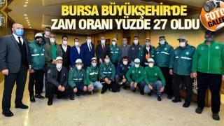 BURSA'DA İŞÇİ MAAŞINA YÜZDE 27 ZAM