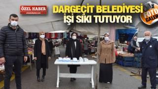 DARGEÇİT'TE PANDEMİ HASSASİYETİ