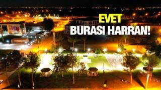 HARRAN'DAKİ DEĞİŞİME TANIKLIK EDİN!